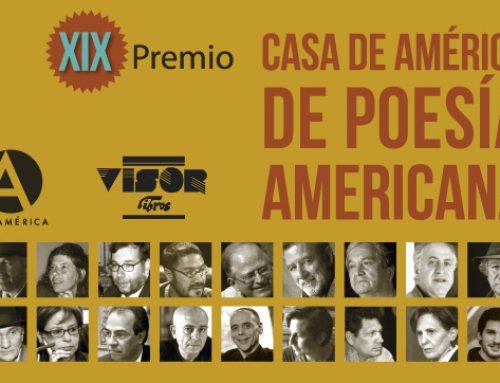 XIX PREMIO CASA DE AMÉRICA DE POESÍA AMERICANA